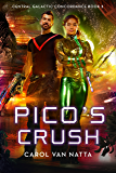 Pico's Crush: Central Galactic Concordance Book 3