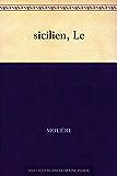 sicilien, Le