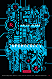 Infomocracy: A Novel (The Centenal Cycle)