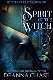 Spirit of the Witch (Witches of Keating Hollow Book 3)