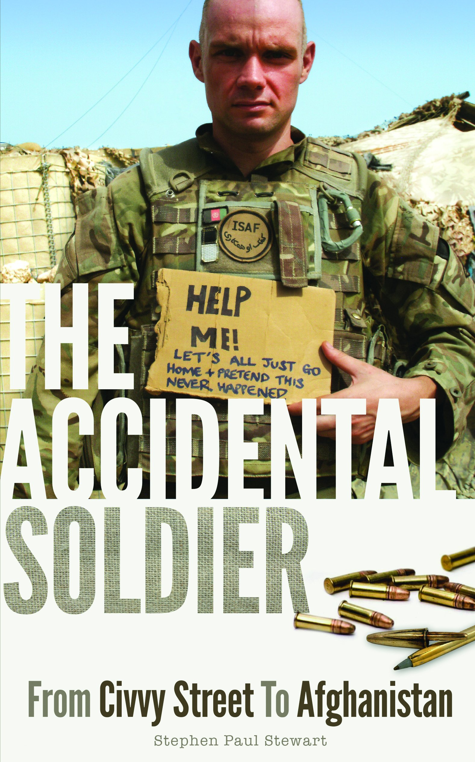 The Accidental Soldier: From Civvy Street to Afghanistan pdf epub