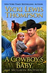 A Cowboy's Baby (The McGavin Brothers Book 11) Kindle Edition