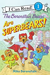 The Berenstain Bears Are SuperBears! (I Can Read Level 1) Kindle Edition