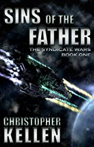 Sins of the Father (The Syndicate Wars Book 1)