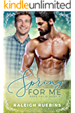 Spring for Me: Rose Falls Book 4