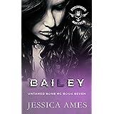 Bailey (Untamed Sons MC Book 7)
