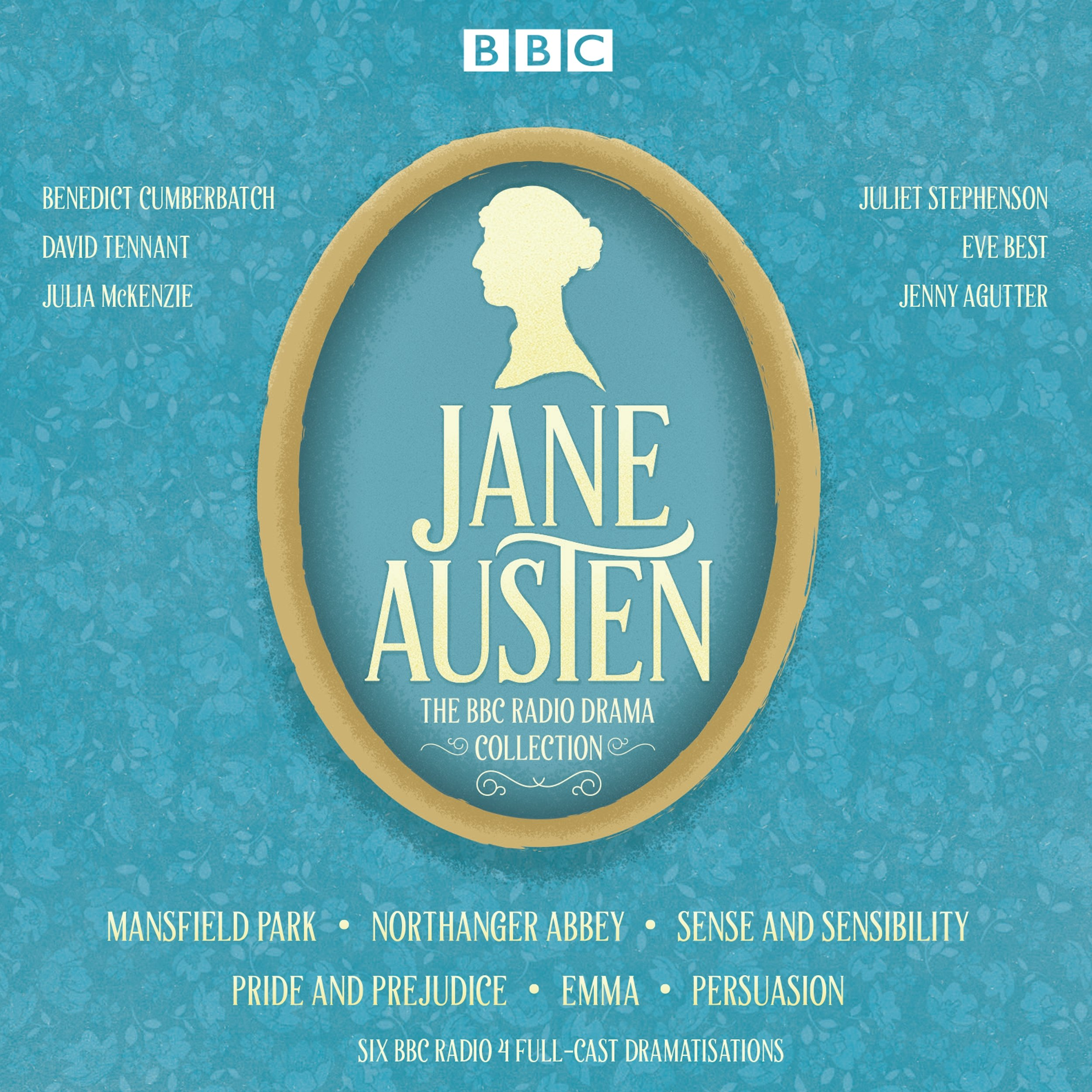 The Jane Austen BBC Radio Drama Collection: Six BBC Radio Full-Cast  Dramatisations: Jane Austen, Benedict Cumberbatch, David Tennant, Julie  McKenzie: ...