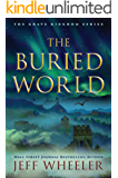 The Buried World (The Grave Kingdom Book 2)