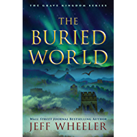 The Buried World (The Grave Kingdom Book 2) (English Edition)