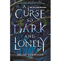 A Curse So Dark and Lonely (The Cursebreaker Series Book 1)