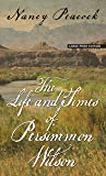 The Life and Times of Persimmon Wilson (Thorndike Press large print basic)