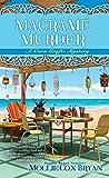 Macramé Murder (A Cora Crafts Mystery)