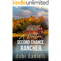 A Doctor Second Chance for the Rancher: A sweet medical western romance (A Cowboy Loves the Doctor)