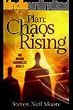 Plan: Chaos Rising (The Joshua Chronicles Book 2)