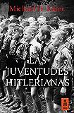 Las Juventudes Hitlerianas (Kailas No Ficción)