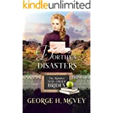 Dorthy's Disasters: A Ryders Legacy Historical Book (The Alphabet Mail-Order Brides 4)