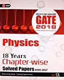 Gate 18 Years Chapter Wise Solved Papers Physics (2000-2017) 2018 (Old Edition)