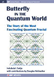 Butterfly in the Quantum World: The Story of the Most Fascinating Quantum Fractal (IOP Concise Physics)
