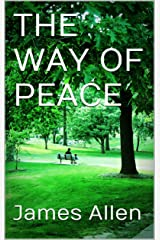 THE WAY OF PEACE (Annotated) Kindle Edition