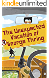 The Unexpected Vacation of George Thring