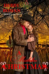A Mistletoe Christmas (A West Texas Christmas Trilogy Book 3)