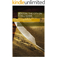 Boston. The City on a Hill Guide