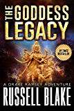 The Goddess Legacy (Drake Ramsey Book 3)