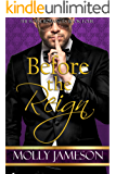 Before the Reign (Royal Romances Book 4)