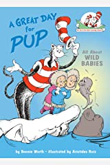A Great Day for Pup! (Cat in the Hat's Learning Library) Kindle Edition