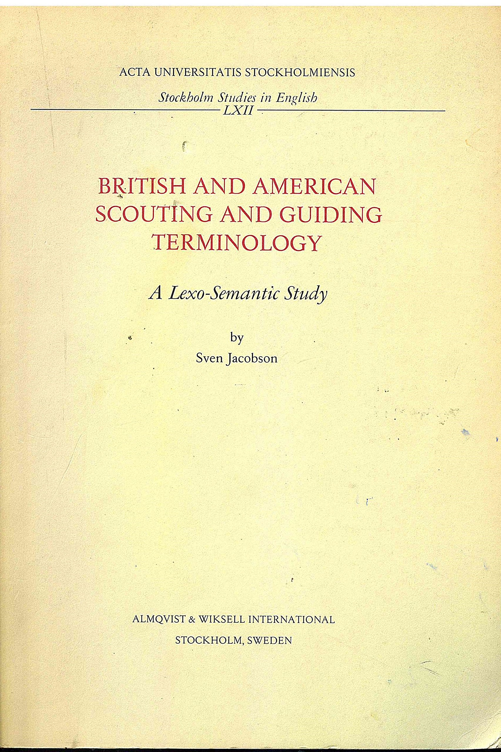 British & American Scouting & Guiding Terminology: A Lexo-semantic Study (Stockholm Studies in English) by Almqvist & Wiksell Intl