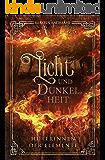 Licht und Dunkelheit Hüterinnen der Elemente