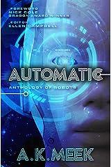 Automatic: Anthology of Robots Kindle Edition