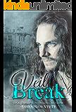 Veil Break