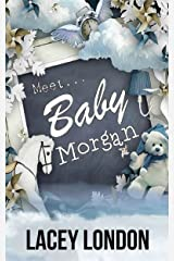 Meet Baby Morgan: A new mother, a new home and a new neighbour with a sizzling secret. (Clara Andrews Book 5) Kindle Edition