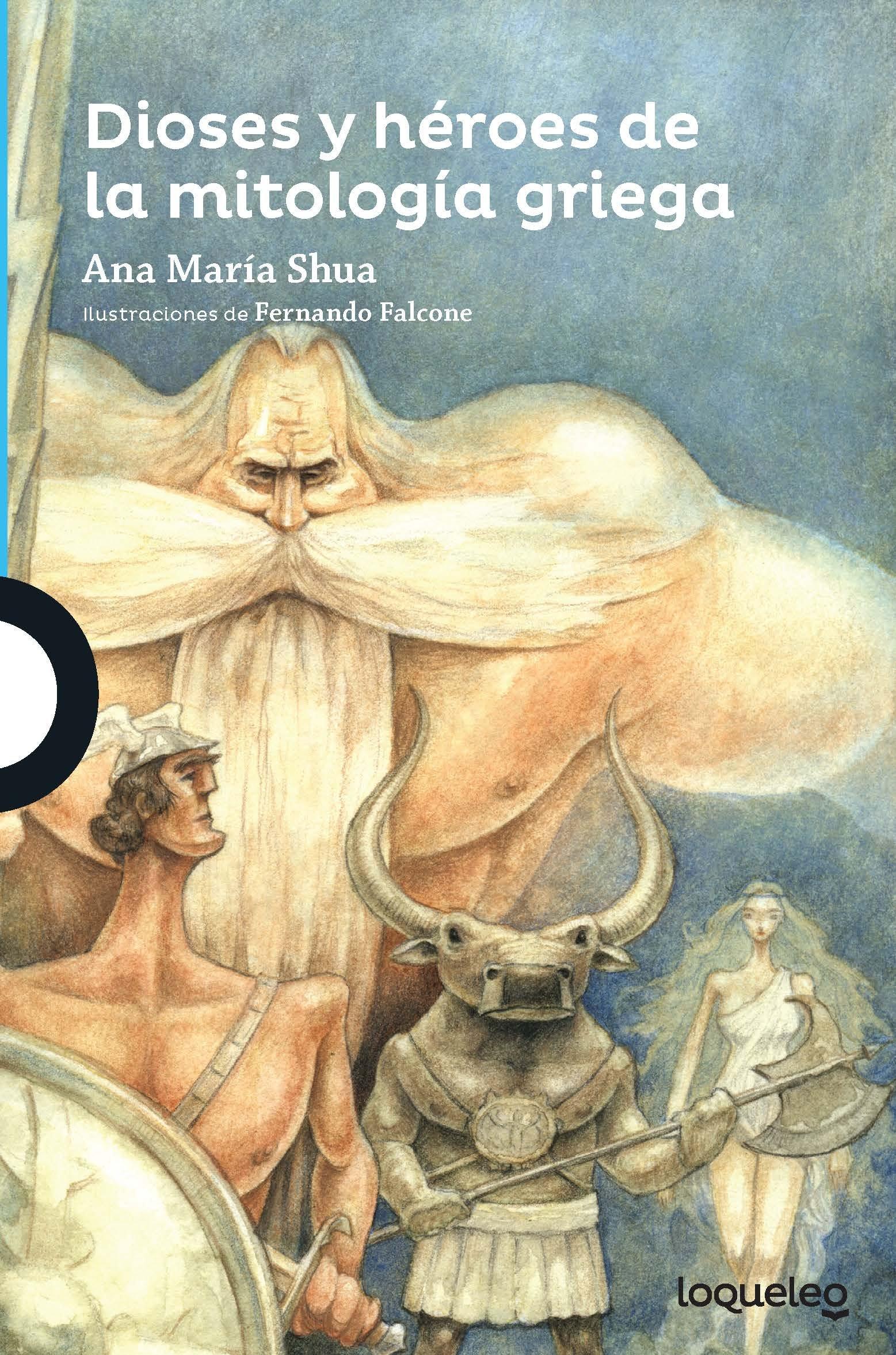 Dioses y Heroes de La Mitologia Griega (Serie Azul): Amazon.es: Ana Maria Shua, Fernando Falcone: Libros