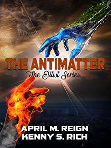 The Antimatter (The Elitist Series Book 2)