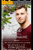 A Tree for the Billionaire (Southern Billionaire Romance Book 4)