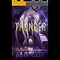 Thunder: Descubre la verdadera fuerza del trueno y prepárate para sucumbir a él. (Speed nº 4)