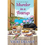 Murder in a Teacup (Tea by the Sea Mysteries Book 2)