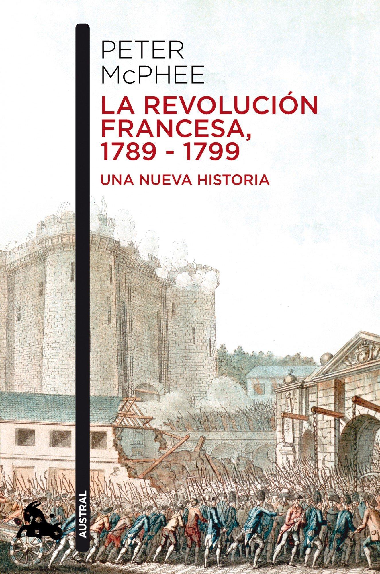 La Revolución Francesa, 1789-1799: Una nueva historia Contemporánea: Amazon.es: Macphee, Peter, Furió, Silvia: Libros