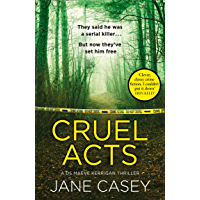 Cruel Acts: A compelling new detective thriller from the internationally bestselling and award-winning crime author (English Edition)