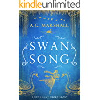 Swan Song: A Short Retelling of Swan Lake (Once Upon a Short Story Book 6)