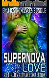Supernova Love: Sci-fi Alien Romance Collection