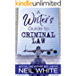 A Writer's Guide To Criminal Law (English Edition)