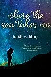 Where the Sea Takes Me