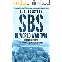 SBS In World War Two: The Dramatic Story of the Original Special Boat Squadron