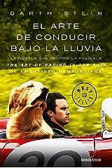 El arte de conducir bajo la lluvia / The Art of Racing in the Rain (MTI) (Spanish Edition) Paperback