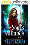 The Soul's Alliance (The Agents Series Book 2)
