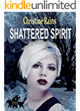 Shattered Spirit (Totem Book 4)