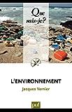 L'environnement: « Que sais-je ? » n° 2667